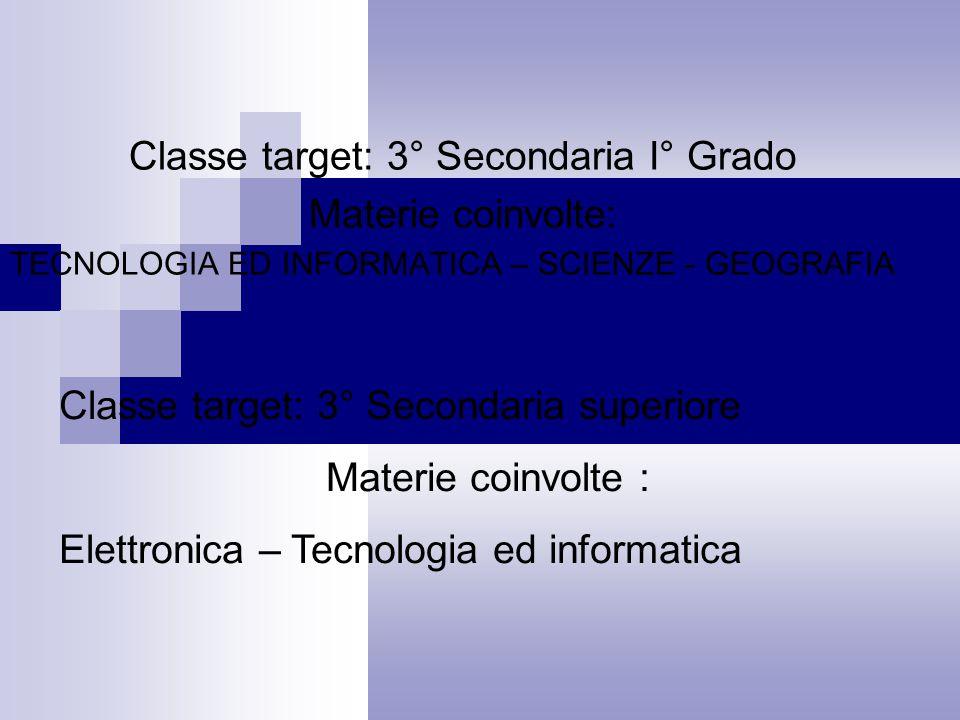 Classe target: 3° Secondaria I° Grado