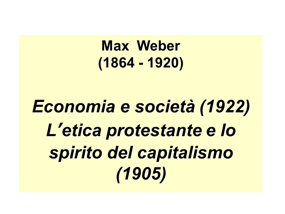 L'etica protestante e lo spirito del capitalismo (1905)