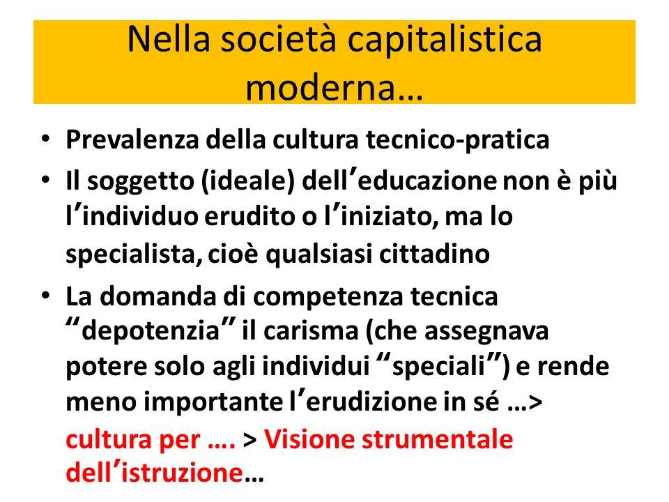 Nella società capitalistica moderna…