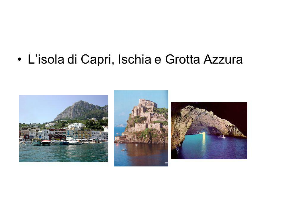 L'isola di Capri, Ischia e Grotta Azzura