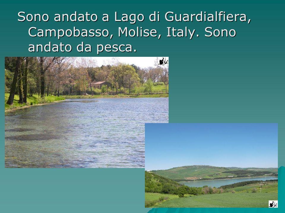 Sono andato a Lago di Guardialfiera, Campobasso, Molise, Italy
