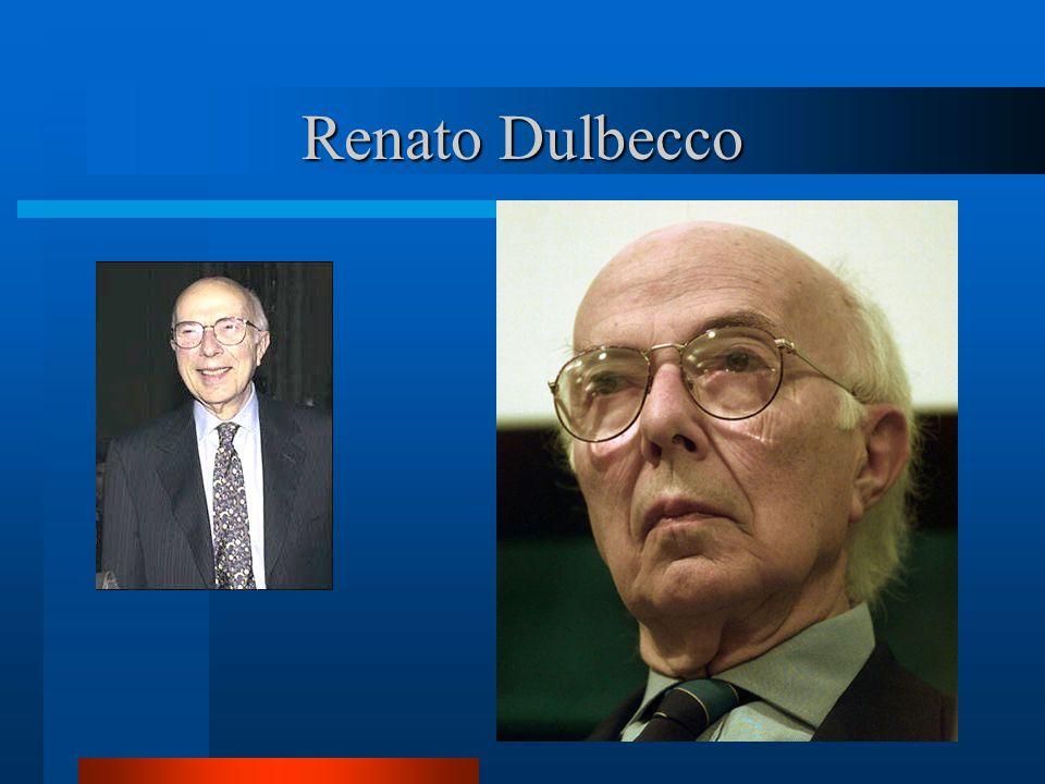 Renato Dulbecco .