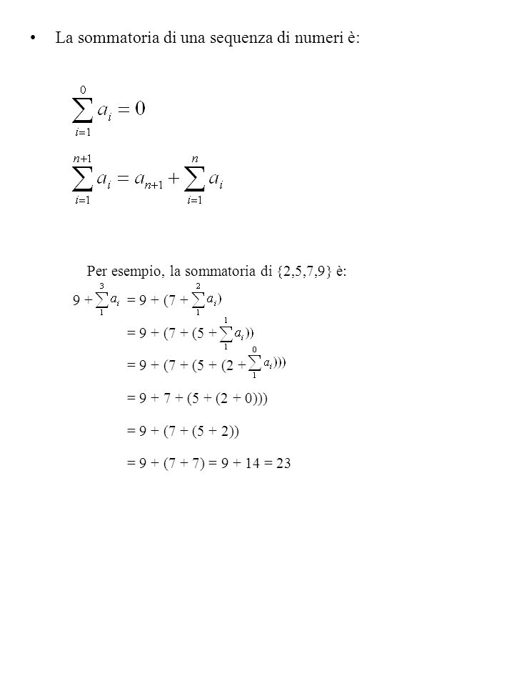 La sommatoria di una sequenza di numeri è: