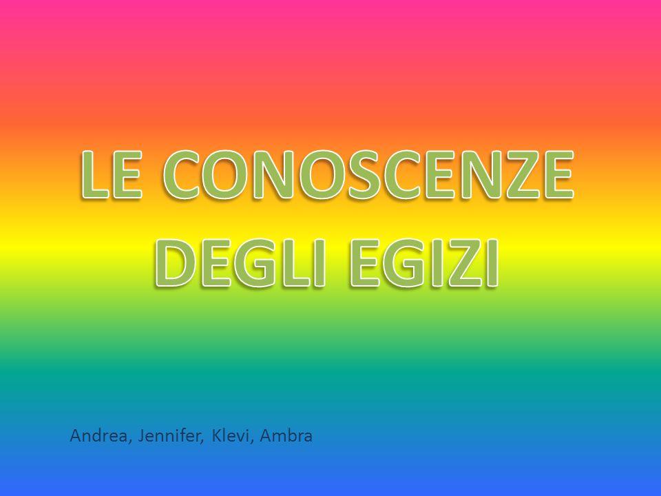 LE CONOSCENZE DEGLI EGIZI