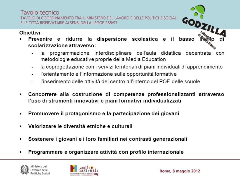 Obiettivi Prevenire e ridurre la dispersione scolastica e il basso livello di scolarizzazione attraverso: