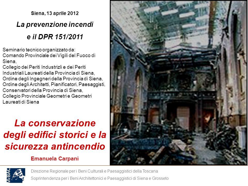 La conservazione degli edifici storici e la sicurezza antincendio
