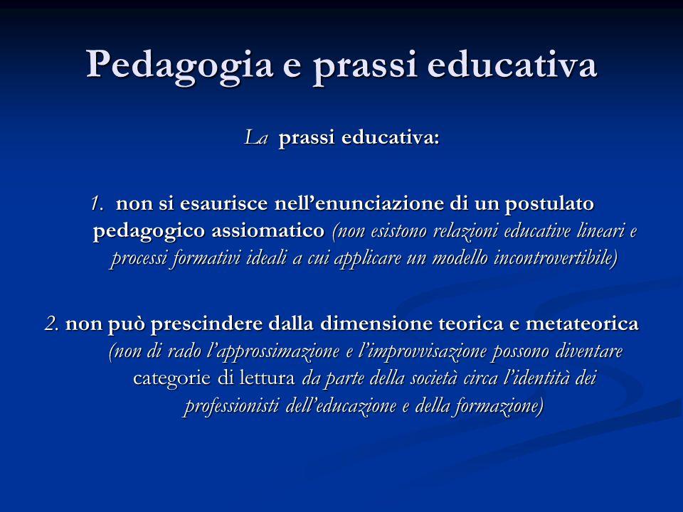Pedagogia e prassi educativa