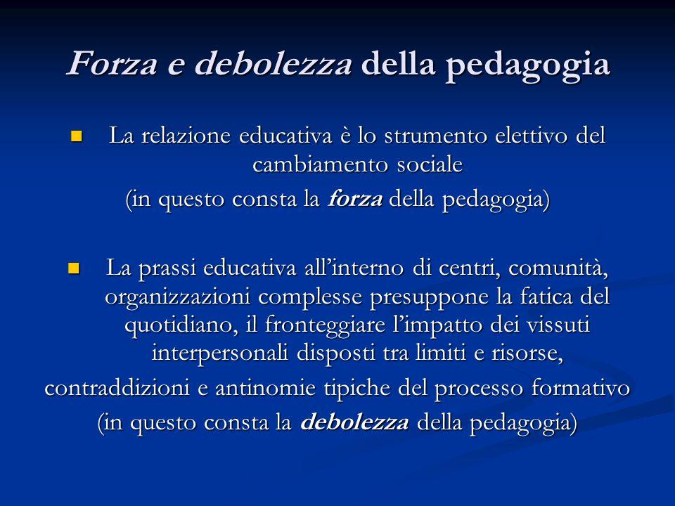Forza e debolezza della pedagogia