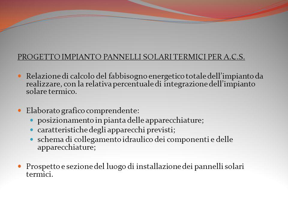 PROGETTO IMPIANTO PANNELLI SOLARI TERMICI PER A.C.S.
