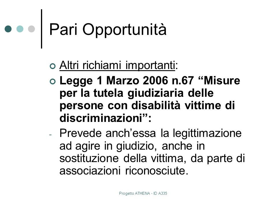 Pari Opportunità Altri richiami importanti: