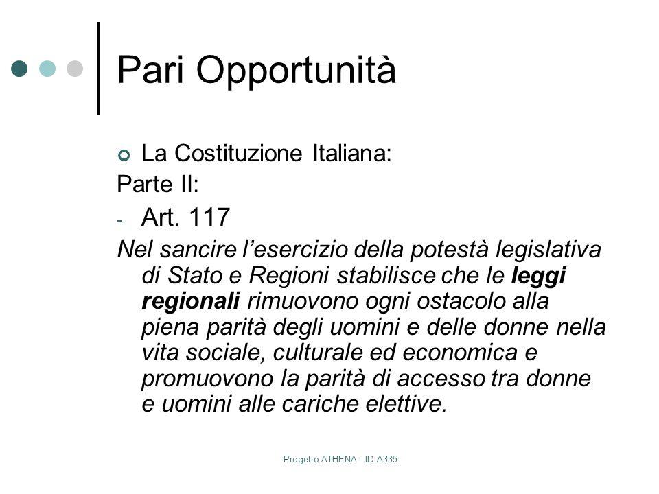 Pari Opportunità Art. 117 La Costituzione Italiana: Parte II: