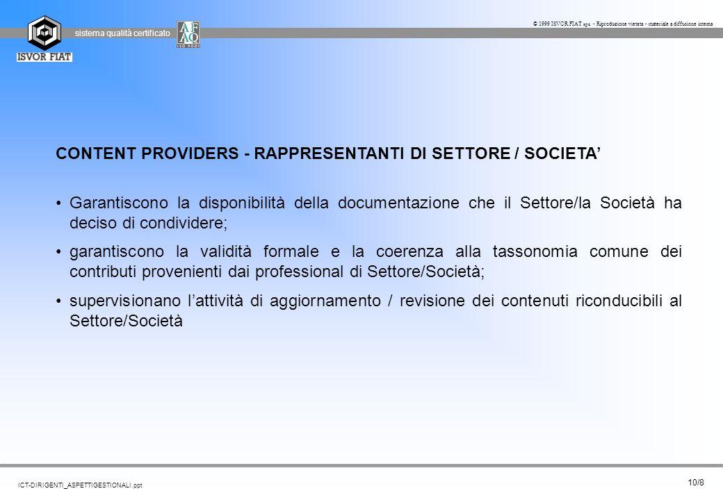 CONTENT PROVIDERS - RAPPRESENTANTI DI SETTORE / SOCIETA'