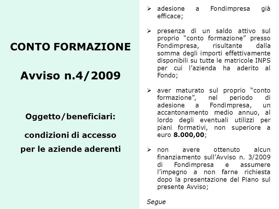 adesione a Fondimpresa già efficace;
