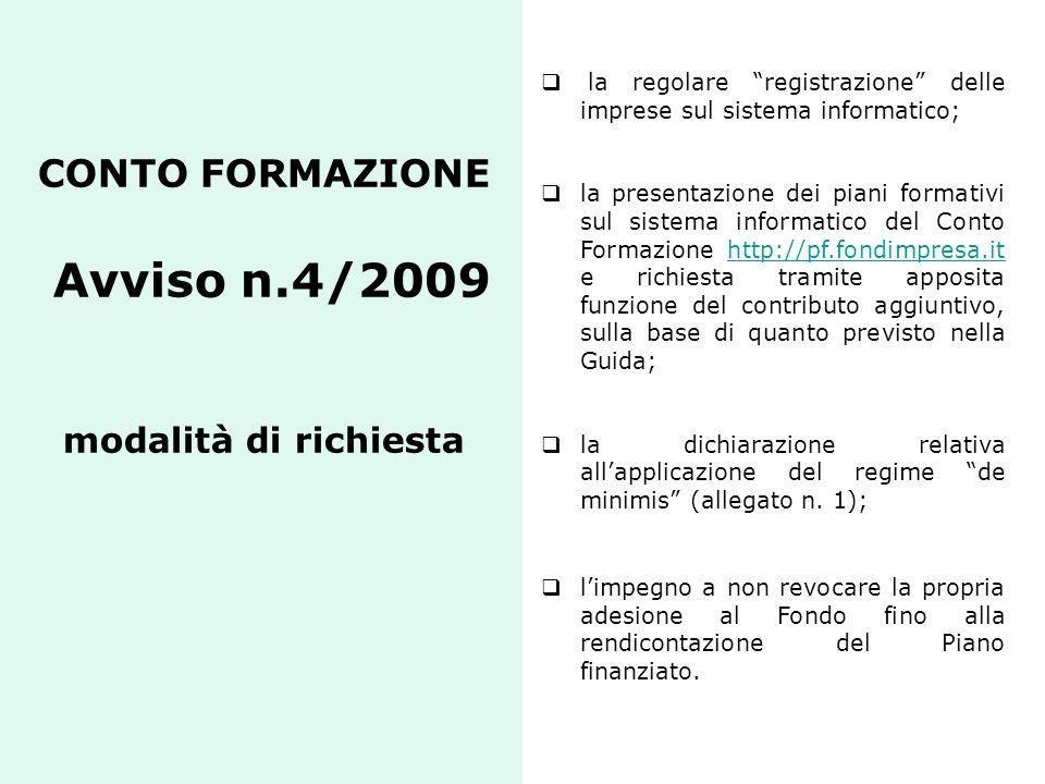 CONTO FORMAZIONE Avviso n.4/2009 modalità di richiesta