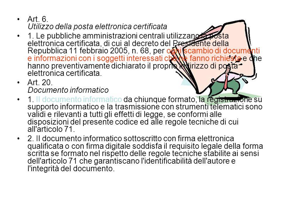 Art. 6. Utilizzo della posta elettronica certificata