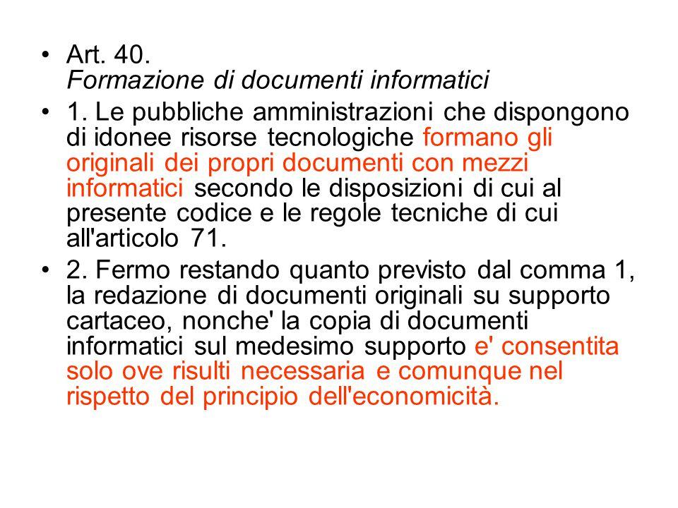 Art. 40. Formazione di documenti informatici