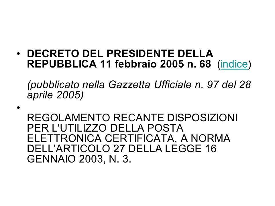 DECRETO DEL PRESIDENTE DELLA REPUBBLICA 11 febbraio 2005 n