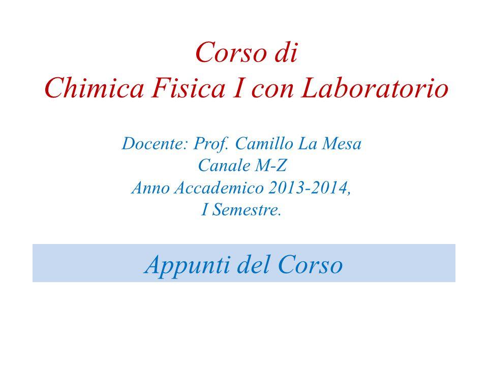 Corso di Chimica Fisica I con Laboratorio