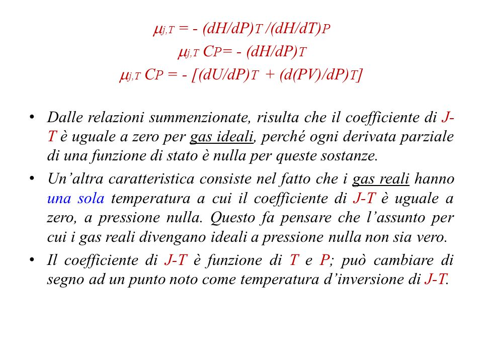 mj,T = - (dH/dP)T /(dH/dT)P mj,T CP= - (dH/dP)T