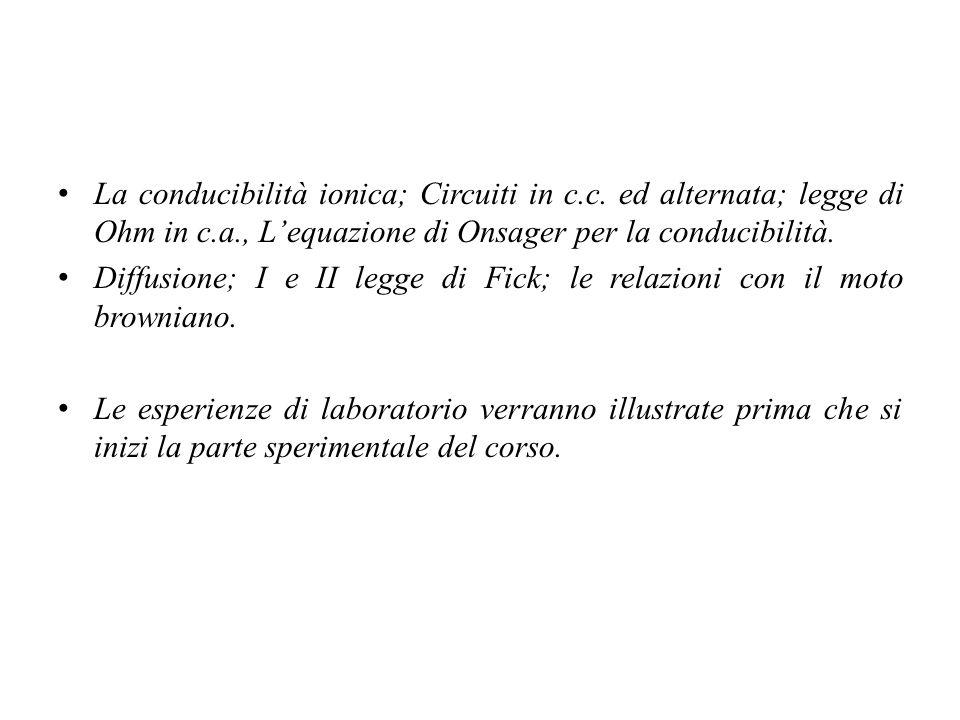 La conducibilità ionica; Circuiti in c. c