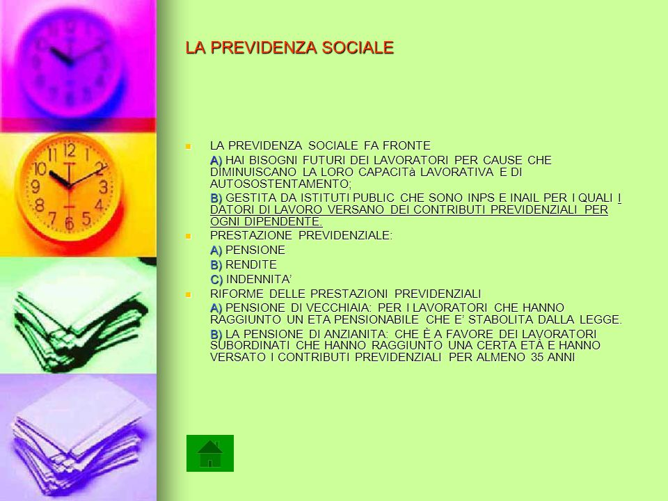 LA PREVIDENZA SOCIALE LA PREVIDENZA SOCIALE FA FRONTE