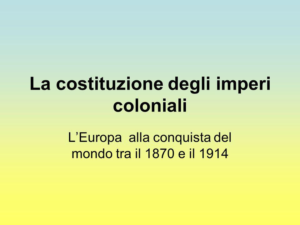 La costituzione degli imperi coloniali
