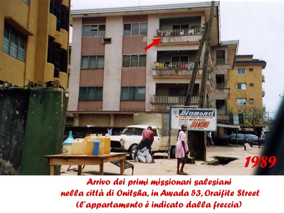 1989 Arrivo dei primi missionari salesiani nella città di Onitsha, in Awada 53, Oraifite Street (l'appartamento è indicato dalla freccia)