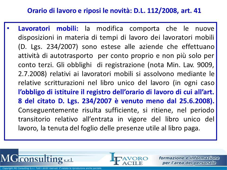 Orario di lavoro e riposi le novità: D.L. 112/2008, art. 41