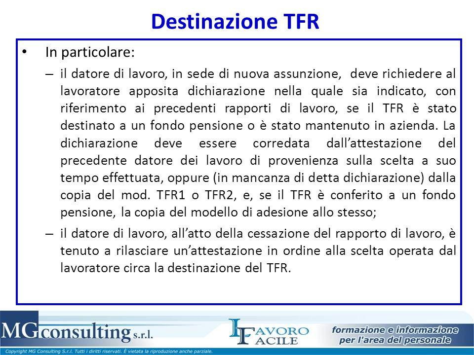 Destinazione TFR In particolare: