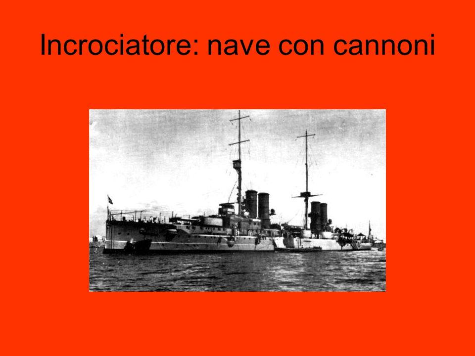 Incrociatore: nave con cannoni