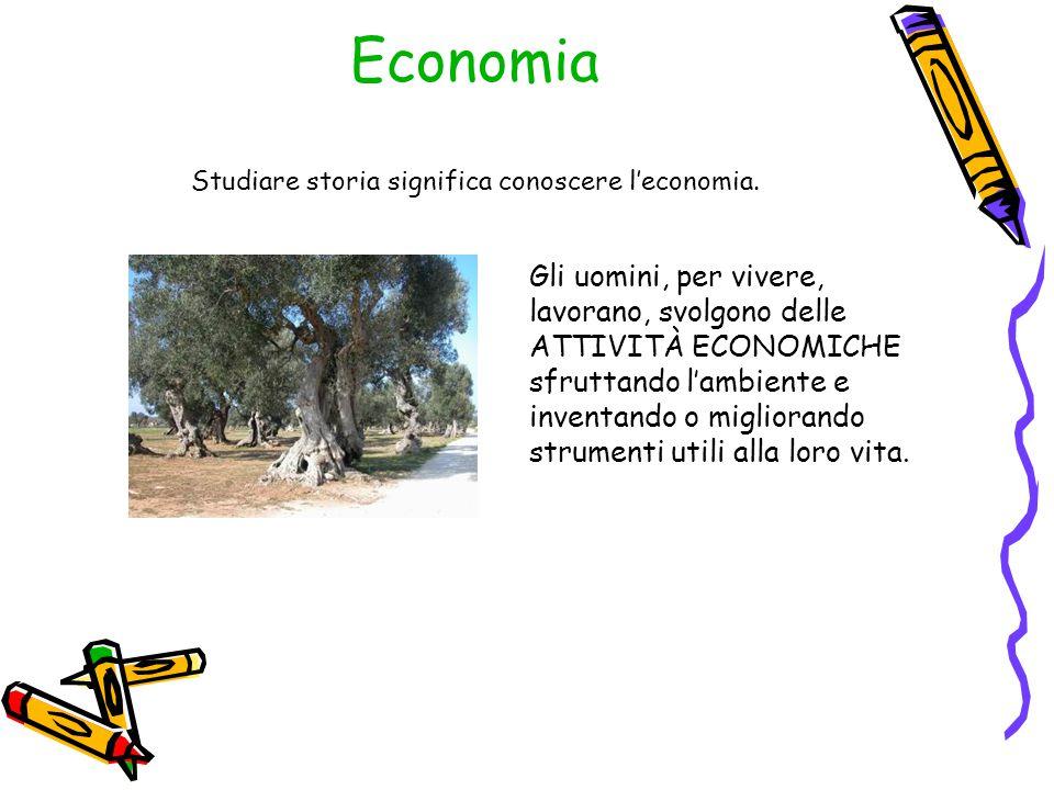 Economia Studiare storia significa conoscere l'economia.