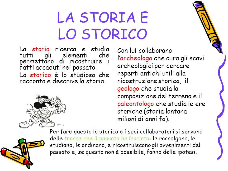 LA STORIA E LO STORICO