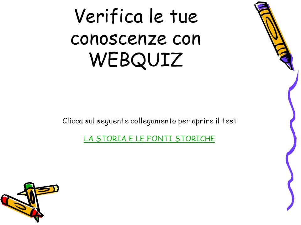 Verifica le tue conoscenze con WEBQUIZ