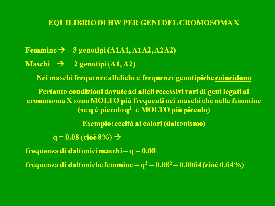 EQUILIBRIO DI HW PER GENI DEL CROMOSOMA X