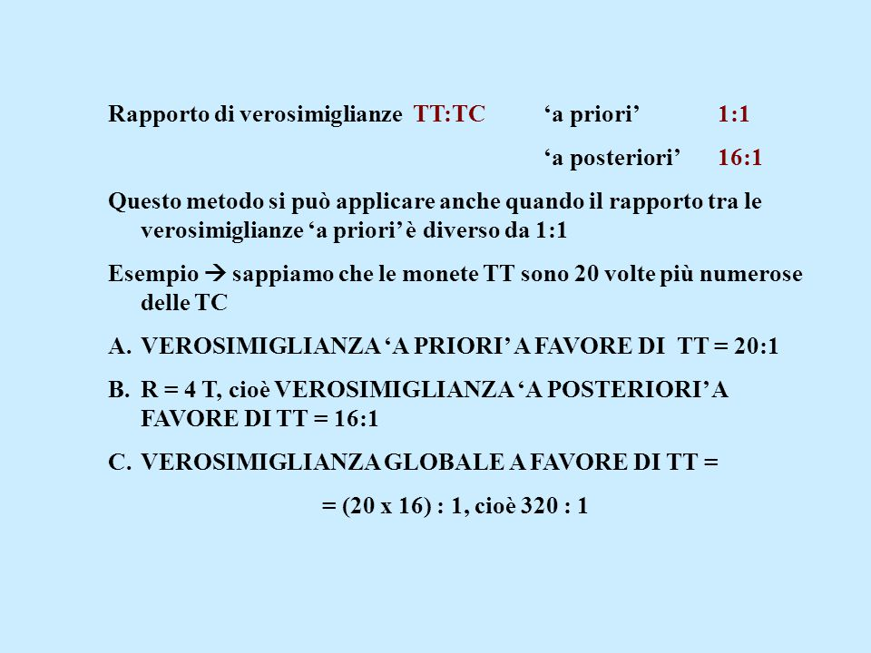 Rapporto di verosimiglianze TT:TC 'a priori' 1:1