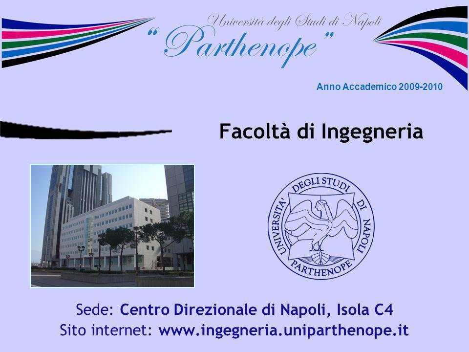 Facoltà di Ingegneria Sede: Centro Direzionale di Napoli, Isola C4
