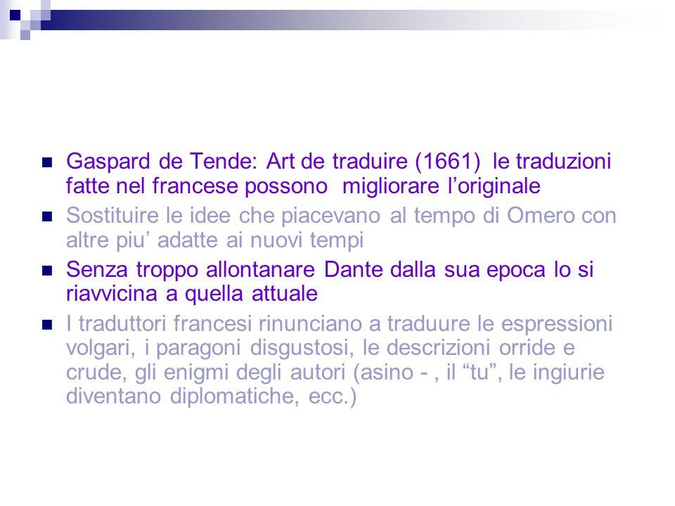 Gaspard de Tende: Art de traduire (1661) le traduzioni fatte nel francese possono migliorare l'originale