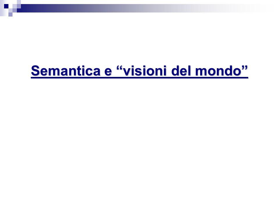 Semantica e visioni del mondo
