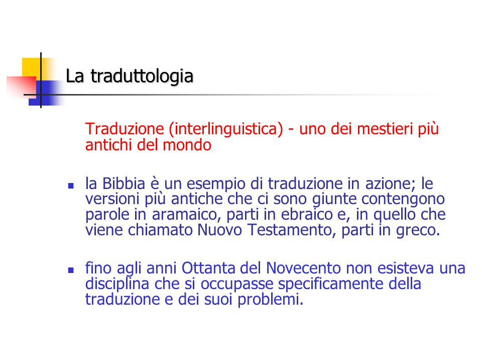 Traduzione (interlinguistica) - uno dei mestieri più antichi del mondo
