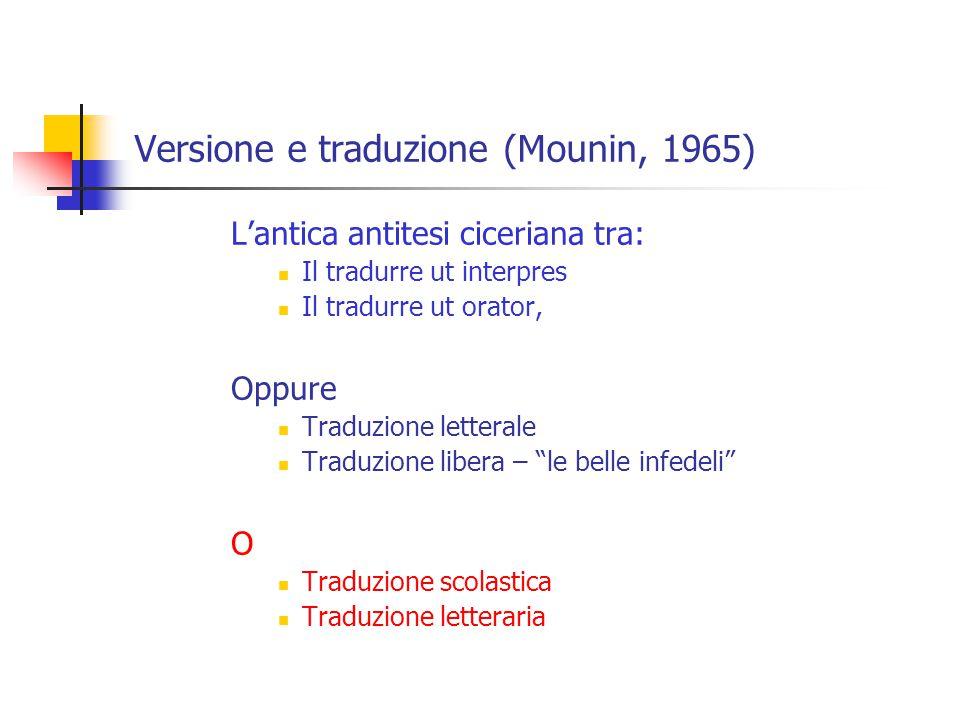 Versione e traduzione (Mounin, 1965)