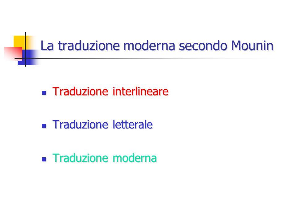 La traduzione moderna secondo Mounin