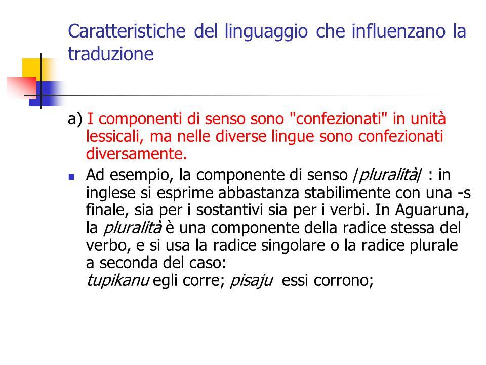 Caratteristiche del linguaggio che influenzano la traduzione