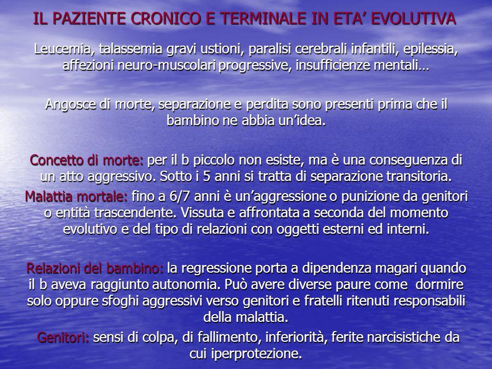 IL PAZIENTE CRONICO E TERMINALE IN ETA' EVOLUTIVA