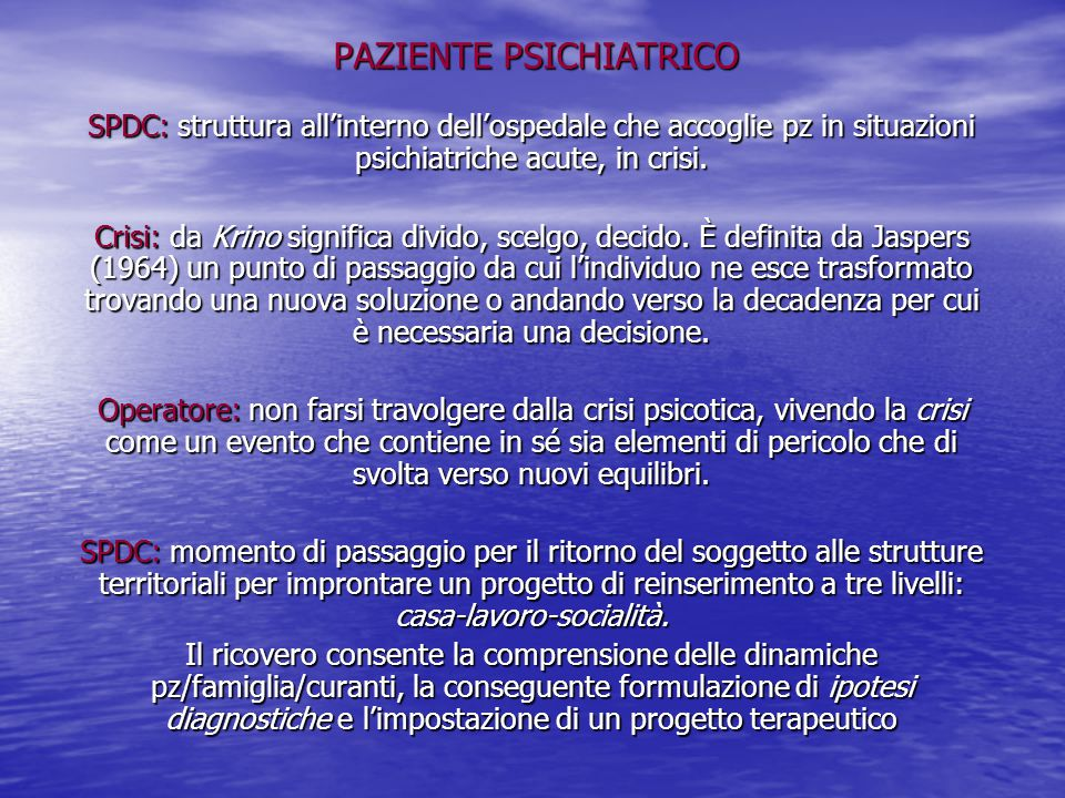 PAZIENTE PSICHIATRICO