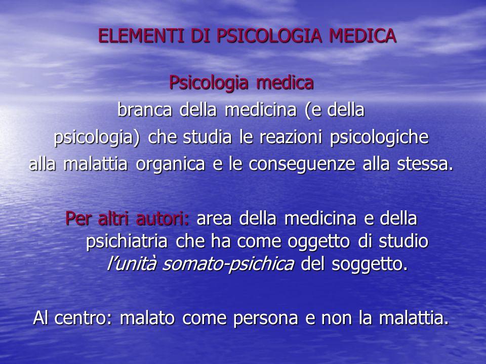 ELEMENTI DI PSICOLOGIA MEDICA
