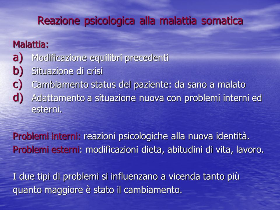 Reazione psicologica alla malattia somatica