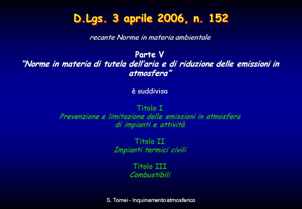 D.Lgs. 3 aprile 2006, n. 152 recante Norme in materia ambientale. Parte V.