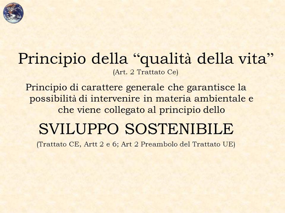 Principio della qualità della vita (Art. 2 Trattato Ce)