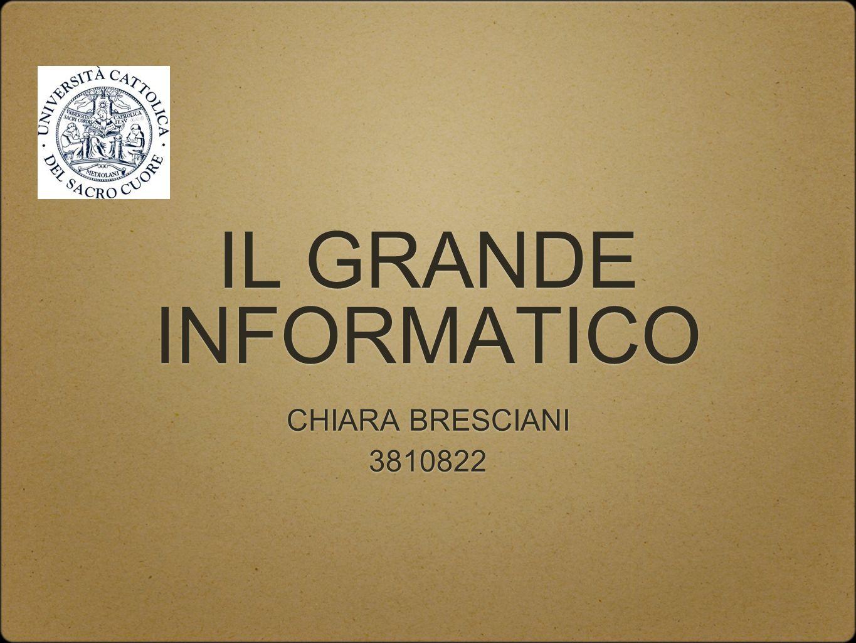 IL GRANDE INFORMATICO CHIARA BRESCIANI 3810822