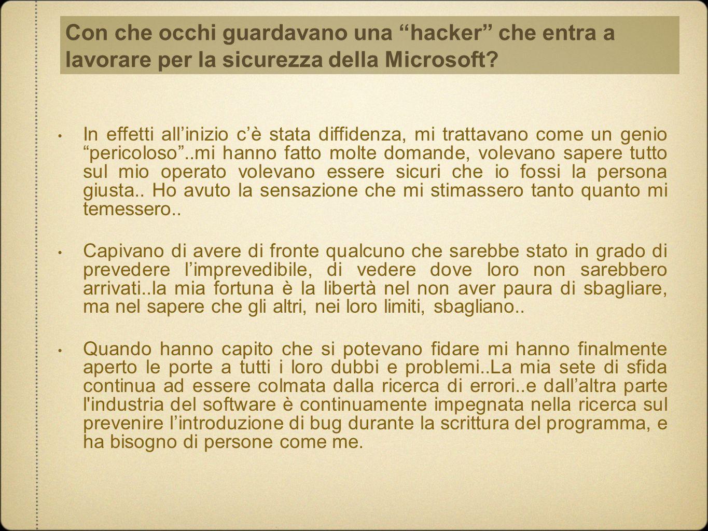 Con che occhi guardavano una hacker che entra a lavorare per la sicurezza della Microsoft
